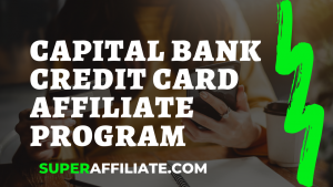 Capital Bank Credit Card Program